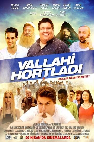 VALLAHİ HORTLADI