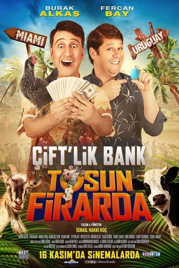ÇİFT'LİK BANK: TOSUN FİRARDA (7+ 13A)